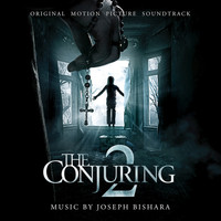 Joseph Bishara - The Conjuring 2 (Original Motion Picture Soundtrack)