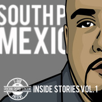 Pocos Pero Locos - South Park Mexican Inside Stories Vol. 1