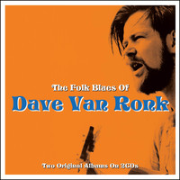 Dave Van Ronk - The Folk Blues Of