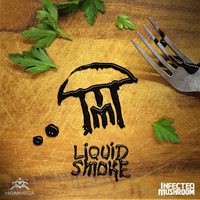 Infected Mushroom - Liquid Smoke