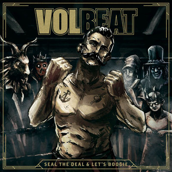 Volbeat - Seal The Deal & Let's Boogie (Deluxe)