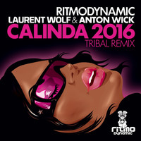 Laurent Wolf - Calinda 2016 (Laurent Wolf & Anton Wick Tribal Remix)