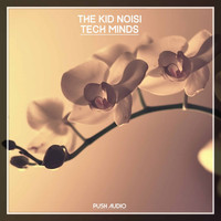 The Kid Noisi - Tech Minds