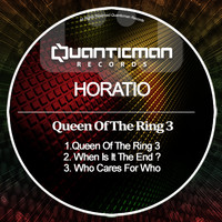 Horatio - Queen Of The Ring 3