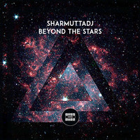 SharmuttaDJ - Beyond The Stars