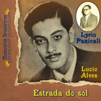 Lucio Alves - Estrada do sol