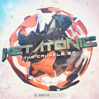Ketatonic - The Crumble EP