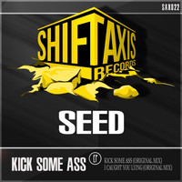 Seed - Kick Some Ass