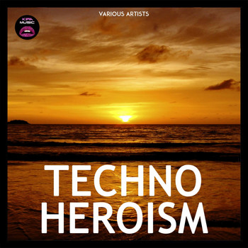 Various Artists - Techno Heroism