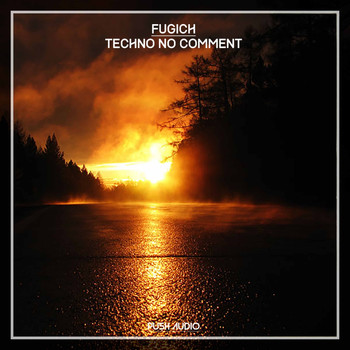 Fugich - Techno No Comment