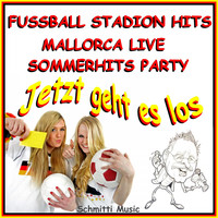 SCHMITTI - Fussball Stadion Hits Mallorca Live Sommerhits Party (Jetzt geht es los)