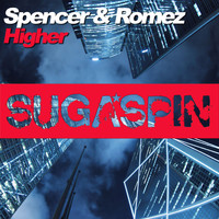 Spencer & Romez - Higher