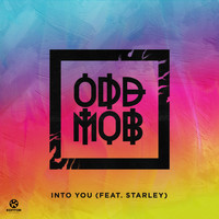Odd Mob feat. Starley - Into You