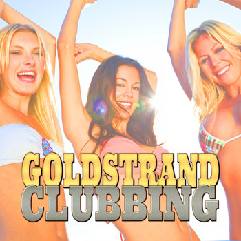 Various Artists - Goldstrand Clubbing