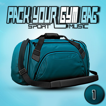 Various Artists - Pack Your Gym Bag Sport Music 1