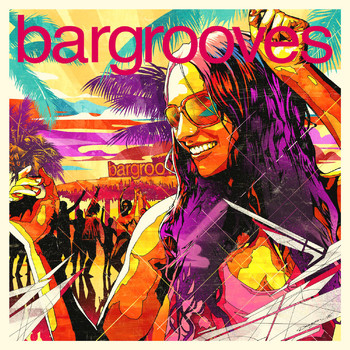 Various Artists - Bargrooves Summer Sessions 2016