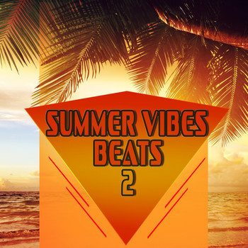 Various Artists - Summer Vibes Beats 2