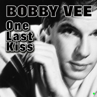 Bobby Vee - One Last Kiss