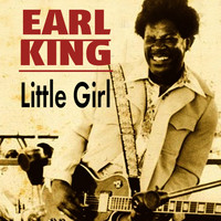 Earl King - Little Girl