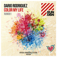 Dario Rodriguez - Color My Life (Official Farbgefühle Festival Anthem)