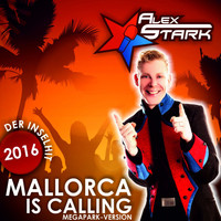 Alex Stark - Mallorca Is Calling (Megapark Version)