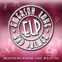 Emerson, Lake & Palmer - Masters From The Vaults