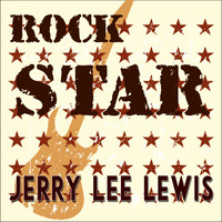 Jerry Lee Lewis - Rock Star