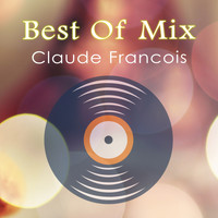 Claude François - Best Of Mix