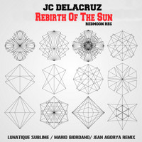JC Delacruz - Rebirth Of The Sun
