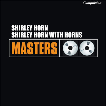 Shirley Horn - Shirley Horn With Horns