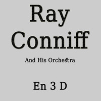 Ray Conniff - En 3 D