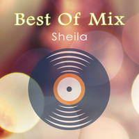 Sheila - Best Of Mix