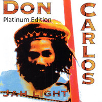 Don Carlos - Jah Light (Platinum Edition)