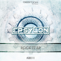 Epsylon - Rock It EP