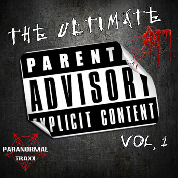 Various Artists - The Ultimate Parental Advisory Explicit Content, Vol. 1
