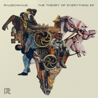 Rauschhaus - The Theory of Everything