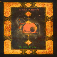 The Isley Brothers - Fabulous Creature
