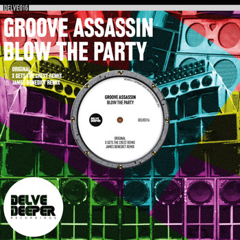 Groove Assassin - Blow The Party