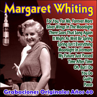 Margaret Whiting - Grabaciones Originales Años 40