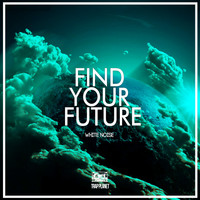 White Noise - Find Your Future
