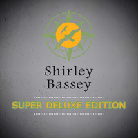 Shirley Bassey - Super Deluxe Edition