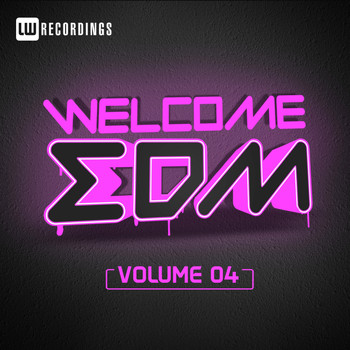Various Artists - Welcome EDM, Vol. 4