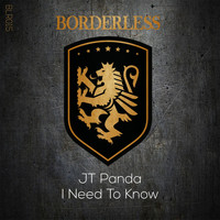 Jt Panda - I Need To Know