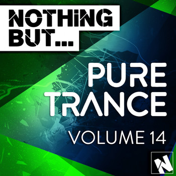 Various Artists - Nothing But... Pure Trance, Vol. 14