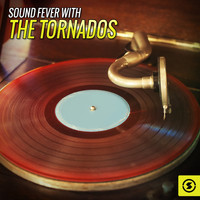 The Tornados - Sound Fever with The Tornados