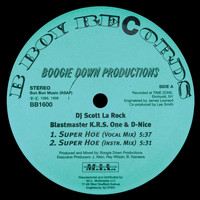 Boogie Down Productions - Super Hoe (Explicit)