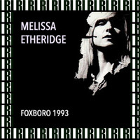 Melissa Etheridge - Foxboro Stadium, Mass. September 6th, 1993 (Remastered, Live On Broadcasting)