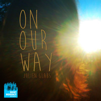 Julien Glabs - On Our Way