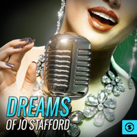 Jo Stafford - Dreams of Jo Stafford