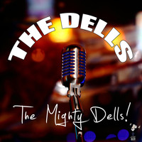 The Dells - The Mighty Dells